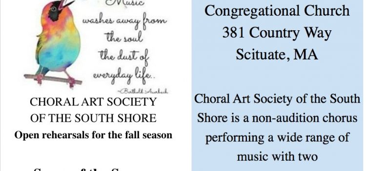 Choral Art Society of the South Shore Open Rehearsals