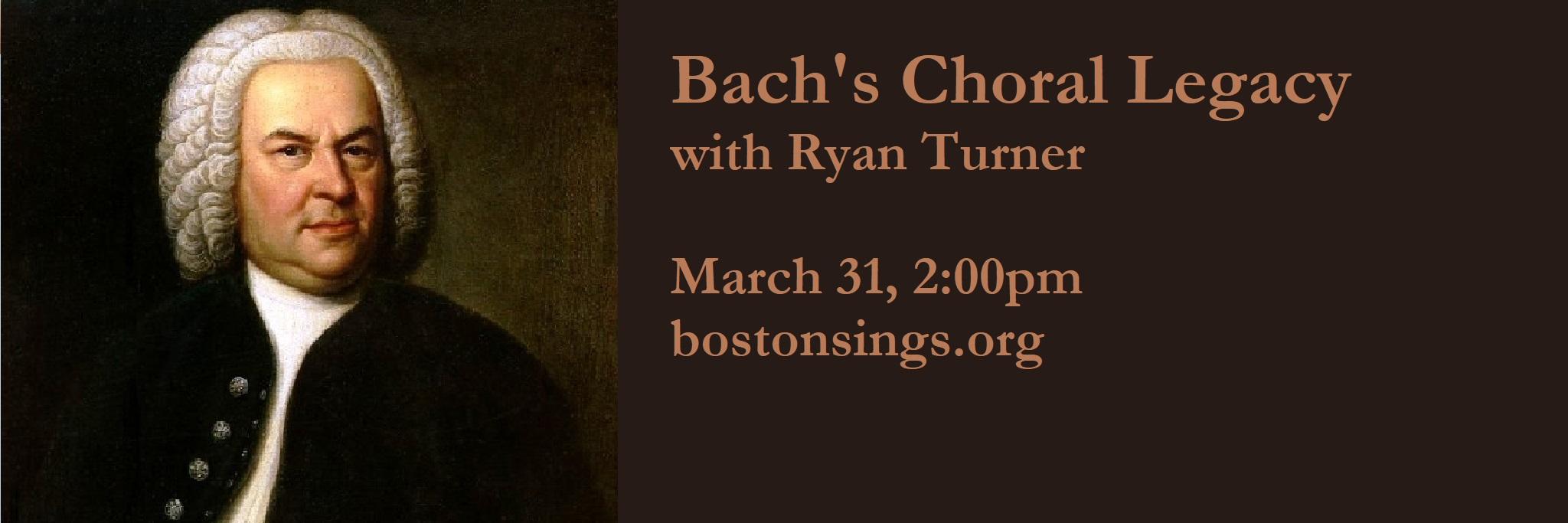 Next Workshop: Bach Choral Legacy
